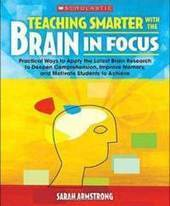 Brain-Based Learning in the 21st Century Classroom | Constant Learning | Scoop.it