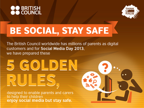 British Council marks Social Media Day with five golden rules for staying safe online | British Council | Social Media Bites! | Scoop.it
