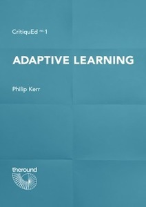 A Short Guide to Adaptive Learning in English Language Teaching | The Round | Learning Technology News | Scoop.it