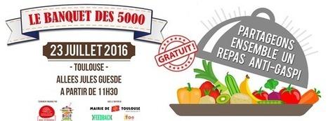 Banquet des 5000 - Appel à bénévoles | Territoires durables | Scoop.it