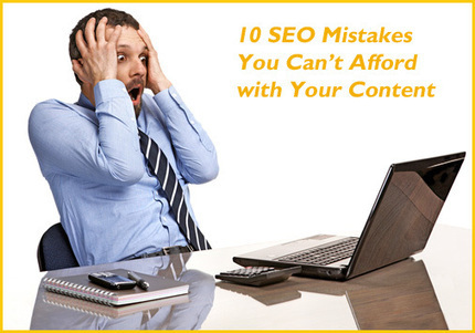 10 SEO Mistakes You Can't Afford with Your Content   Linguagem Virtual   Scoop.it