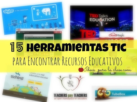 15 Herramientas Tic para Encontrar Recursos Educativos.  ¡Recomendado! | Educando en la SIC | Scoop.it