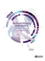 Antimicrobial resistance: WHO global report on surveillance 2014 | Virology News | Scoop.it