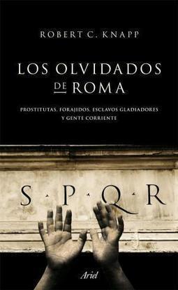 Los olvidados de Roma por Robert C. Knapp | Gravi | Scoop.it