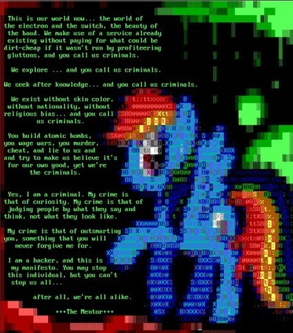 \/\The conscience of a Hacker/\/ by The Mentor 1986 with My... | ASCII Art | Scoop.it