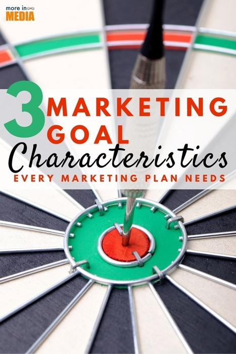 3 Marketing Goal Characteristics Every Marketing Plan Needs - Business 2 Community | Revenue Growth | Scoop.it