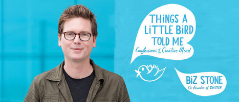 Twitter's Biz Stone on the Power of the Creative Mind | What I Wish I Had Known | Scoop.it