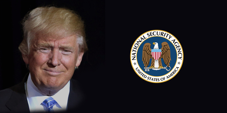 Donald Trump will control the NSA - what this means for your privacy - ProtonMail Blog   Mobile, Web & IoT   Scoop.it
