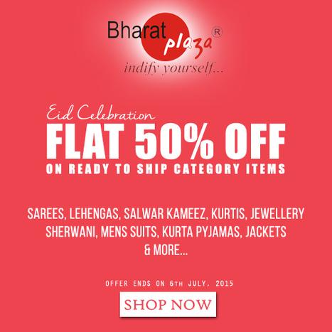 Eid Celebration. Flat 50% Off on All Ethnic Wears Online | Deals, Offers & Updates | Scoop.it