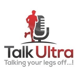 Episode 117 – Debbie Martin-Consani, Jonathan Albon, Martin Yelling | Talk Ultra - Ultra Running | Scoop.it