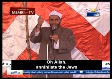 Egyptian Cleric Sami Abu Al-'Ala Calls On God To Annihilate Jews, Make Them Widows And Orphans - Atlas Shrugs | News You Can Use - NO PINKSLIME | Scoop.it
