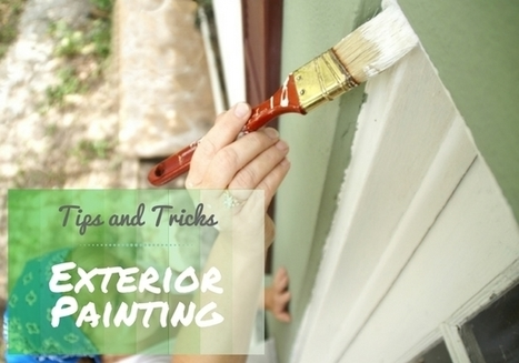 Paint Your House Exterior Without a Hassle | House cleaning | Scoop.it