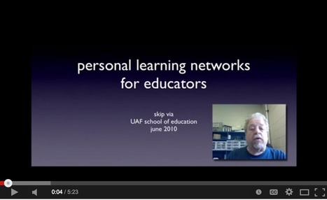 Personal Learning Networks: A Short Guide for Teachers and Euducators | TALC News | Scoop.it