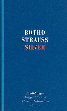 Sie / Er by Botho Strauss   World Literature Today   World Literature Forum   Scoop.it