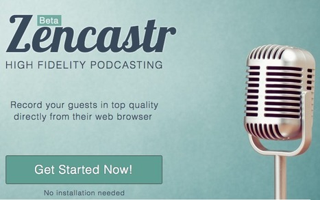 Zencaster - for podcasting | Moodle and Web 2.0 | Scoop.it