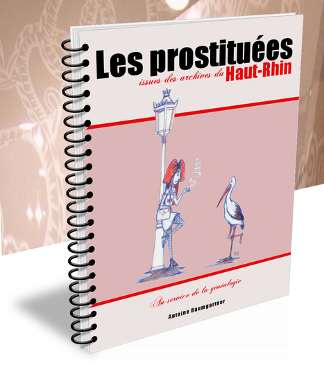 Les prostituées issues des archives du Haut-Rhin | GenealoNet | Scoop.it