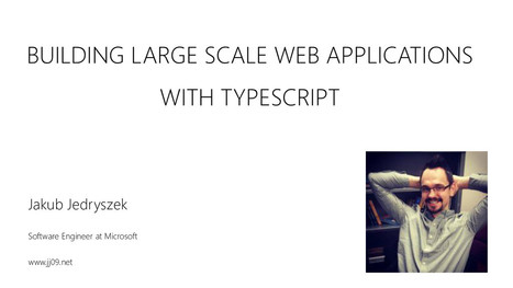 Building Large Scale Web Applications with TypeScript | Arik on WebDev and Design | Scoop.it