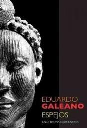 Espejos, de Eduardo Galeano | ELE Spanish as a second language | Scoop.it