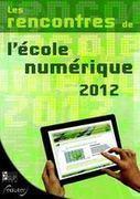 Rencontres-numeriques-eduter 2012   E-apprentissage   Scoop.it