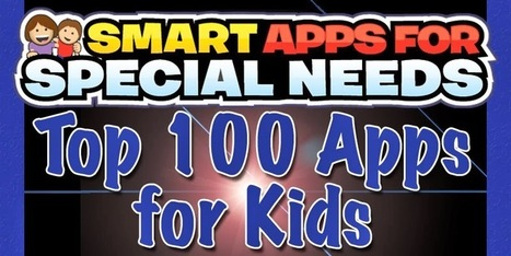 Smart Apps For Special Needs: Our Picks for the Top 100 Apps for Kids | iPads in Education | Scoop.it
