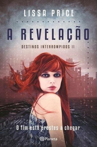 Morrighan: Opinião: A Revelação, de Lissa Price | Ficção científica literária | Scoop.it