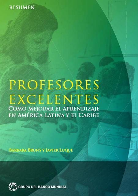 Profesores Excelentes – Como Mejorar el Aprendizaje en América Latina y el Caribe | eBook | Gestión TAC | Scoop.it