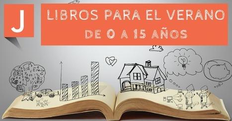 Libros para leer en verano de 0 a 15 años | Recull diari | Scoop.it