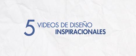 5 Videos de Diseño Inspiracionales | Online Marketing | Scoop.it