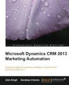 Microsoft Dynamics CRM 2013 Marketing Automation - PDF Free Download - Fox eBook | IT Books Free Share | Scoop.it