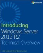 Introducing Windows Server 2012 R2 for IT Professionals - Free eBook Share | Windows 8 | Scoop.it