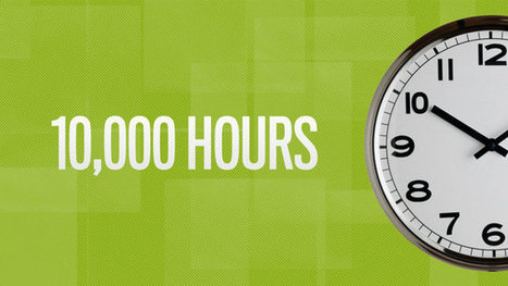 How To Shortcut The 10,000 Hour Rule | Good News For A Change | Scoop.it
