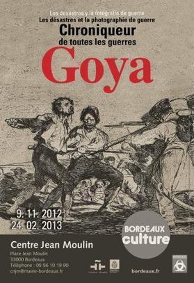 Exposition Goya chroniqueur de toutes les guerres | Le site officiel du musée d'Aquitaine | Bordeaux Culture | Scoop.it