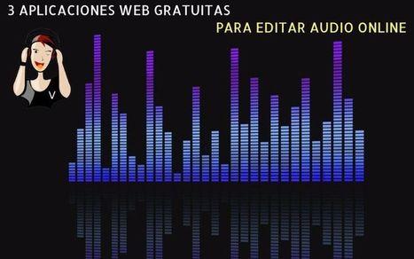 Editar audio online: 3 aplicaciones web gratuitas | Recursos didácticos y materiales para la formación del profesorado. Servicio de Innovación y Formación del Profesorado | Scoop.it