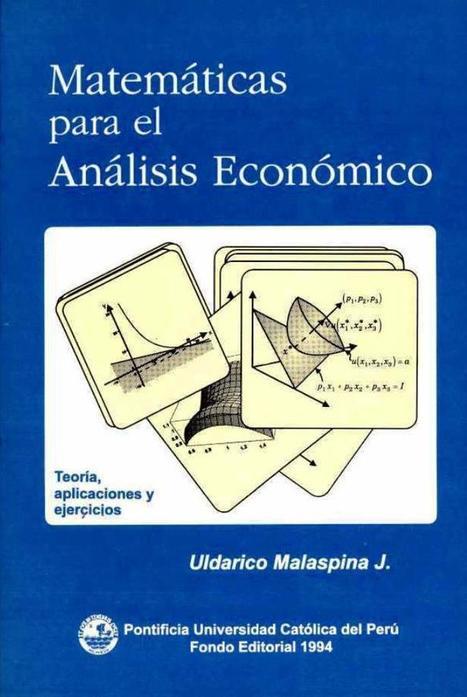 Matemáticas para el análisis económico – Uldarico Malaspina J. | FreeLibros | Panorama Contador | Scoop.it