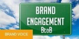 Pourquoi les marques BtoB doivent-elles aussi travailler l'engagement de leurs clients ? | Veille et Innovation en Marketing B2B | Scoop.it