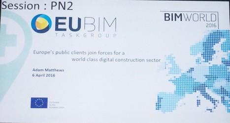 Un groupe de travail BIM pour l'Europe | Dans l'actu | Doc' ESTP | Scoop.it