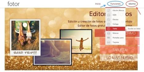 En la nube TIC: Fotor: editor de fotos   Tutoriales, herramientas TIC para la educación   Scoop.it