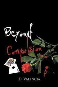 AuthorHouse | Beyond Compulsion | AuthorHouse Books | Scoop.it