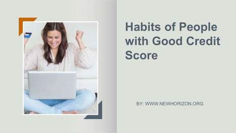 Habits of People  with Good Credit Score | Daily Personal Finance Tidbits | Scoop.it