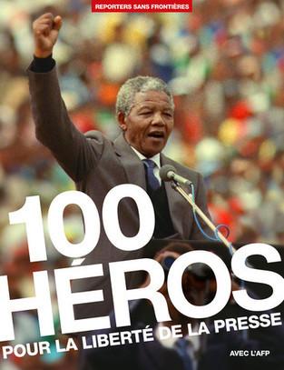 100 héros pour la liberté de la presse - Reporters sans frontières | Nouveautés CDI | Scoop.it