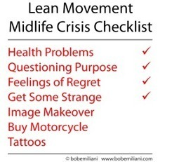 Lean's Midlife Crisis | Bob Emiliani | lean manufacturing | Scoop.it