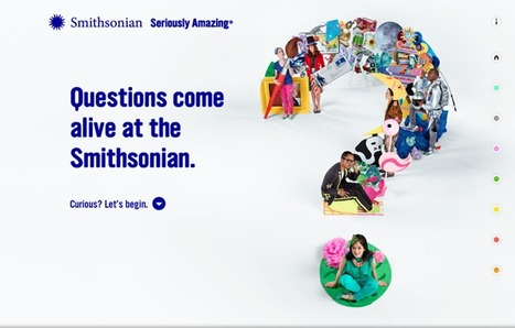 Seriously Amazing - Questions Come Alive at the Smithsonian! | Web 2.0 for Education | Scoop.it