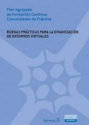 Manual de buenas prácticas en dinamización virtual (elaborado en comunidad de aprendizaje) | Create, Innovate & Evaluate in Higher Education | Scoop.it