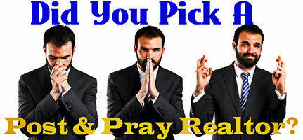 Is Your Real Estate Agent a Post and Pray Realtor? | Real Estate Information | Scoop.it