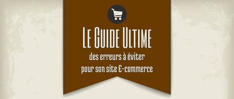 Le Top des erreurs à éviter en #ecommerce (Partie 3) - WiziShop Blog Ecommerce | Développement sites Web originaux | Scoop.it