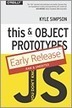 You Don't Know JS: this & Object Prototypes | Web Development | Scoop.it