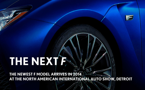 Showcase watch the #LIVE reveal of the new #LexusF on January 14 #DETROIT2014 via @LexusInt | #Technology | Scoop.it