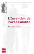 L'Invention de l'accessibilité : Des politiques de transports des personnes handicapées aux politiques d'accessibilité de 1975 à 2005   Muriel Larrouy   Technocare   Tecnocuidado   Scoop.it