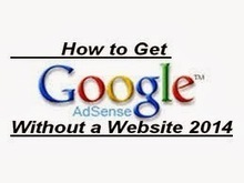 How To Get Adsense Account Without A Website 2014 « Best Online Tips And Tricks   cheap Insurance   Scoop.it