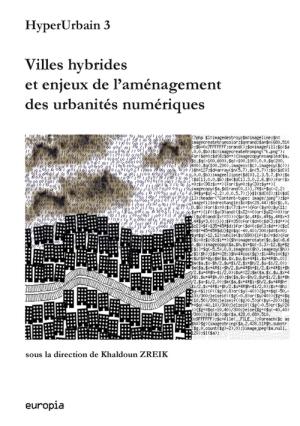 Gehan Kamachi - Digital city and virtual worlds: Publication : « Interactions et réalité mixte dans la ville hybride » | Metatrame | Scoop.it